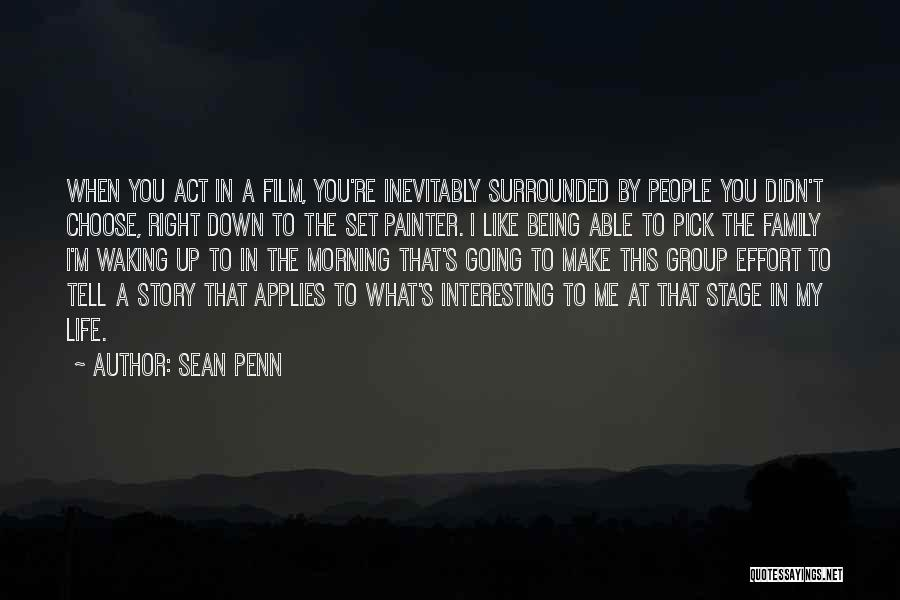 Act Like Family Quotes By Sean Penn