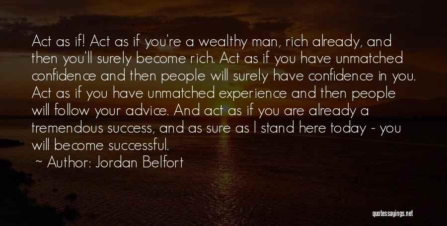 Act Now Motivational Quotes By Jordan Belfort