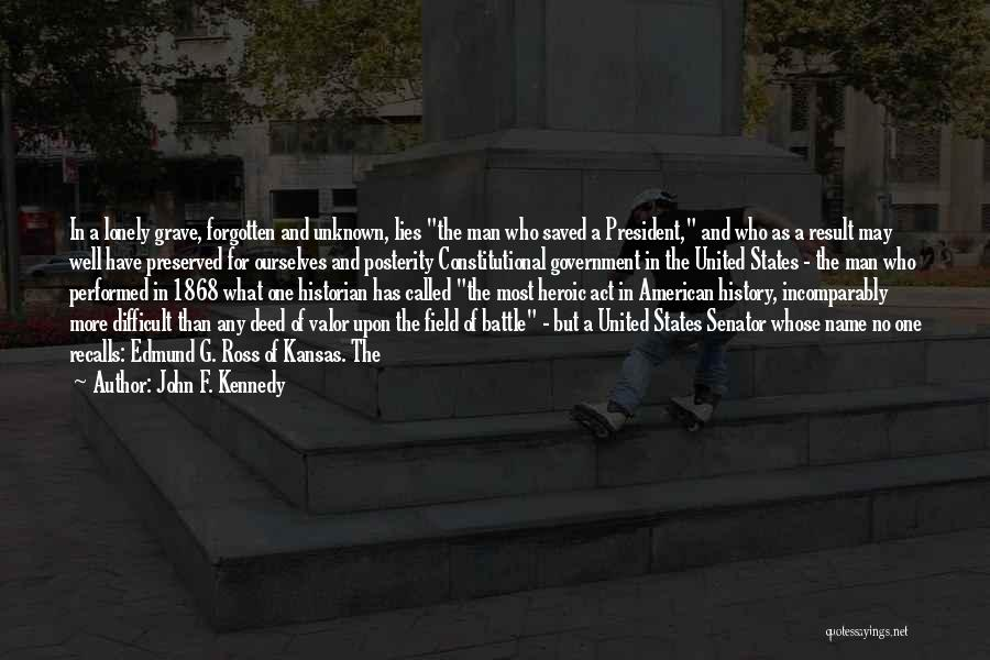 Act Valor Quotes By John F. Kennedy
