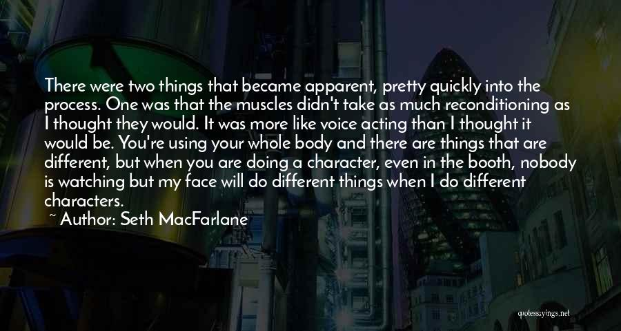 Acting Quickly Quotes By Seth MacFarlane