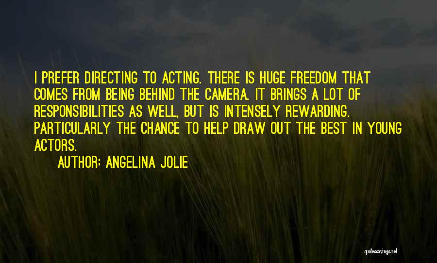 Acting Young Quotes By Angelina Jolie