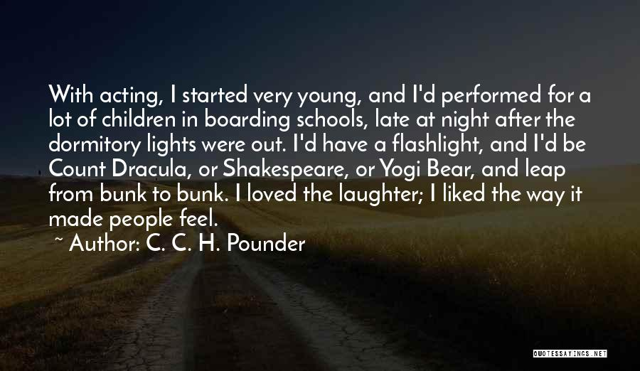 Acting Young Quotes By C. C. H. Pounder