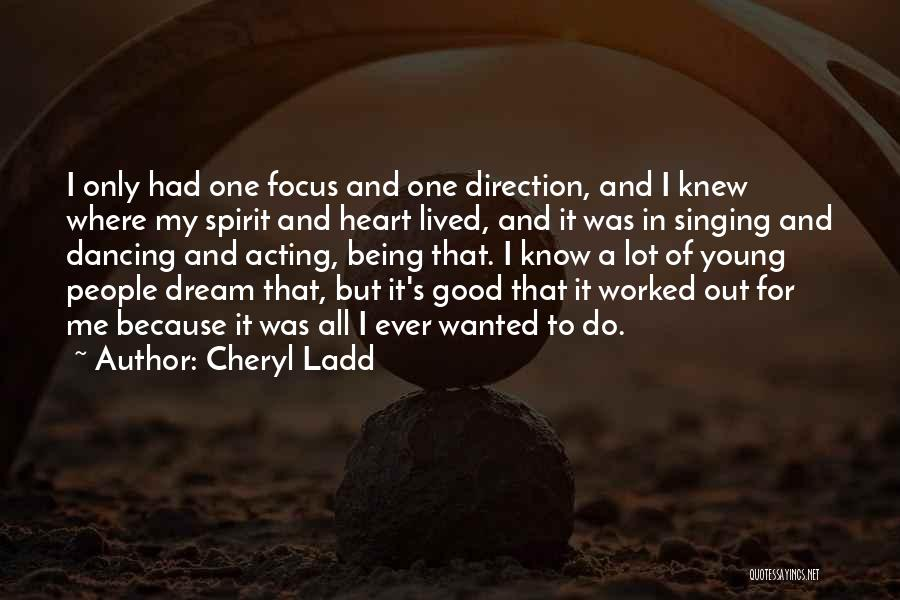 Acting Young Quotes By Cheryl Ladd