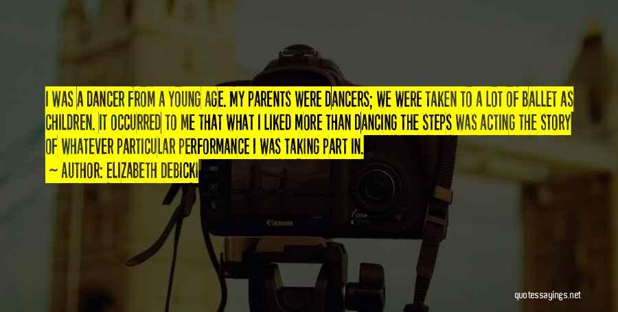 Acting Young Quotes By Elizabeth Debicki