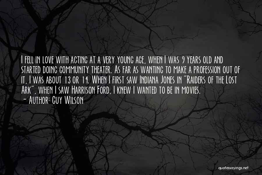 Acting Young Quotes By Guy Wilson