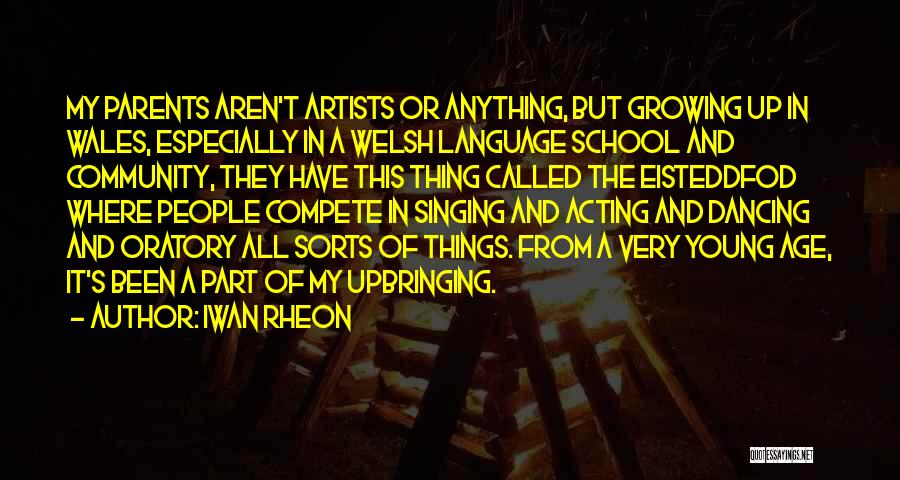 Acting Young Quotes By Iwan Rheon
