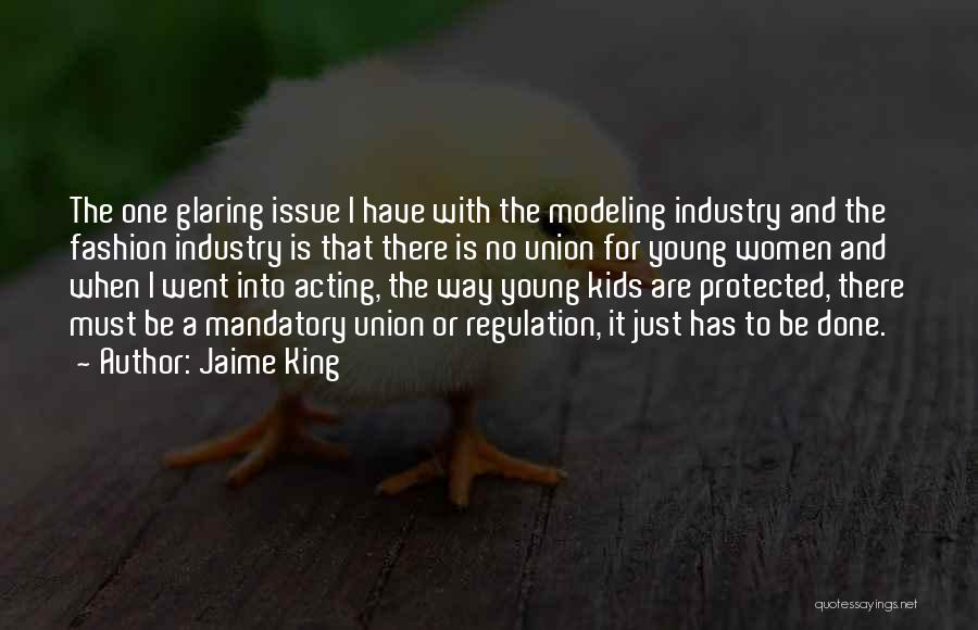 Acting Young Quotes By Jaime King