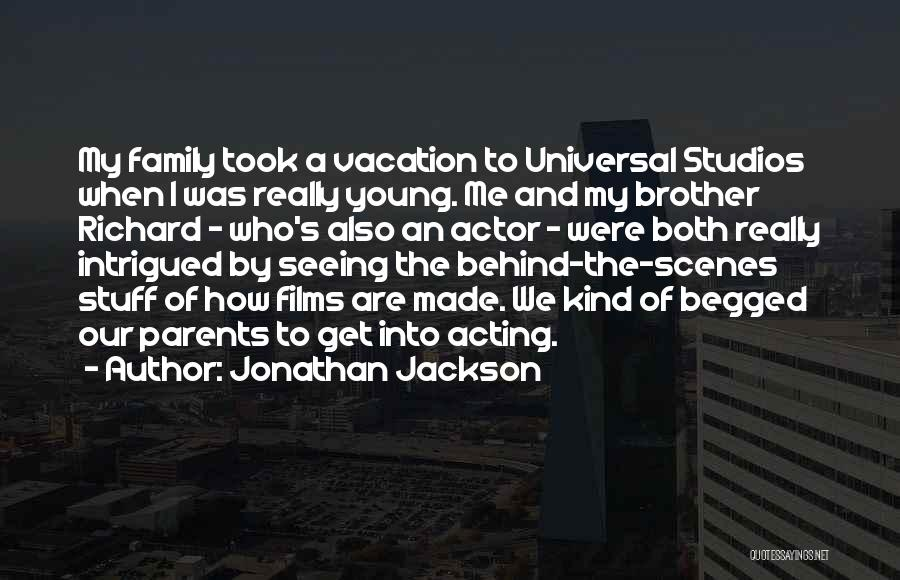 Acting Young Quotes By Jonathan Jackson