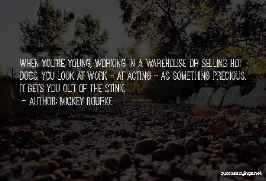 Acting Young Quotes By Mickey Rourke