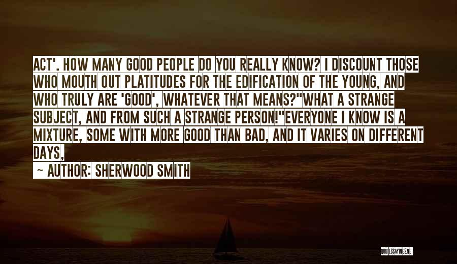 Acting Young Quotes By Sherwood Smith