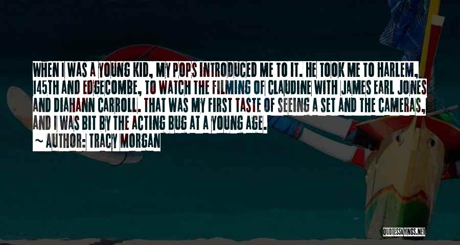Acting Young Quotes By Tracy Morgan