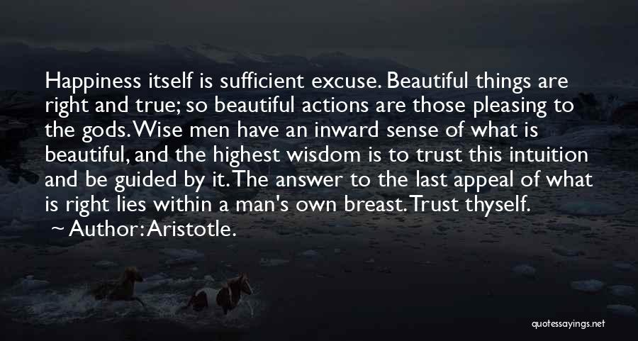 Actions And Trust Quotes By Aristotle.