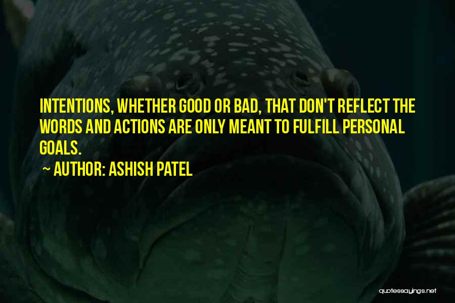 Actions And Trust Quotes By Ashish Patel