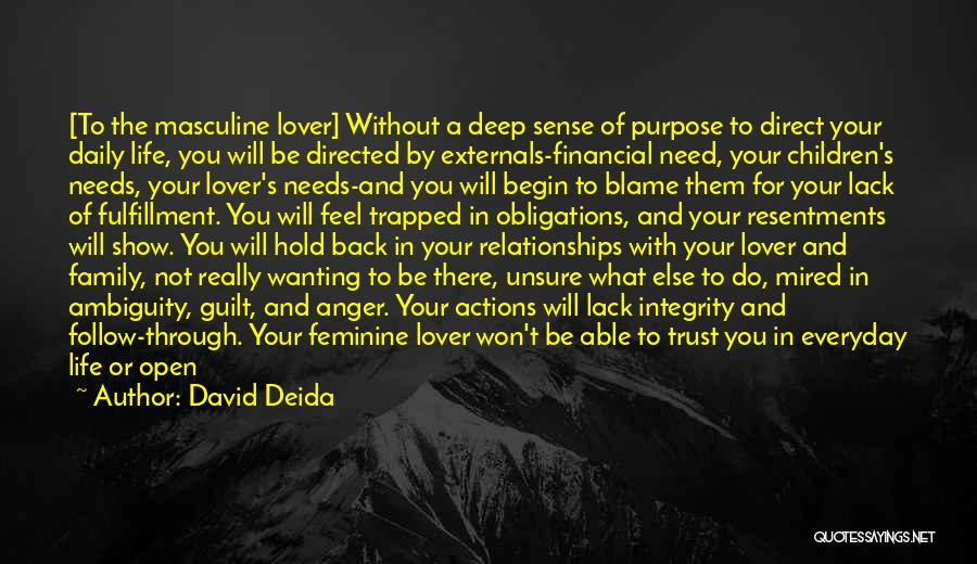 Actions And Trust Quotes By David Deida