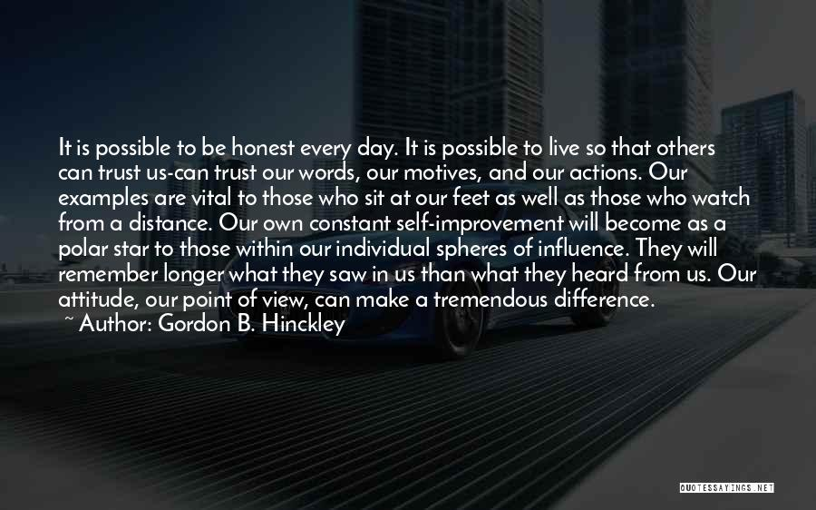Actions And Trust Quotes By Gordon B. Hinckley