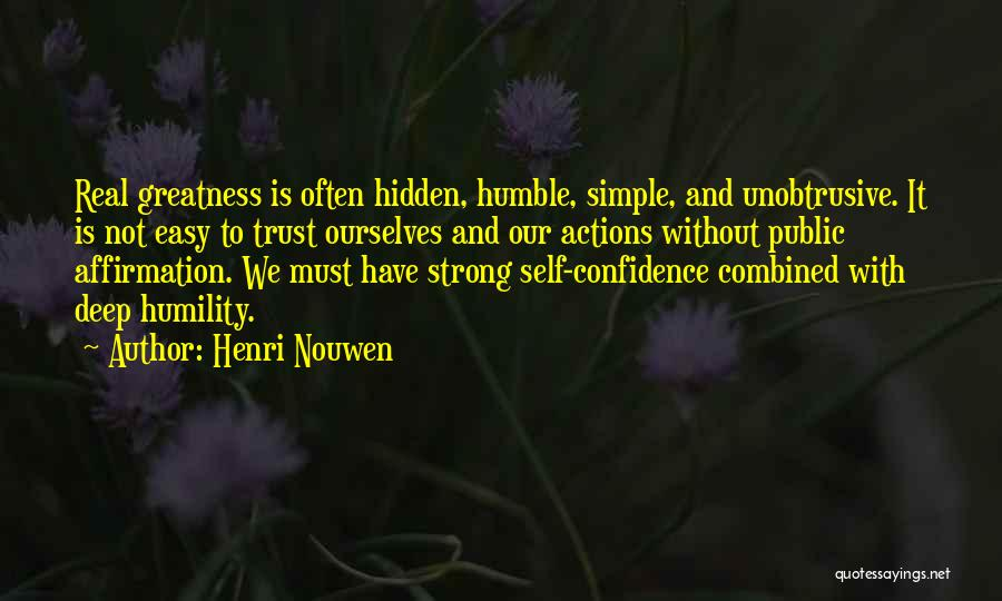 Actions And Trust Quotes By Henri Nouwen