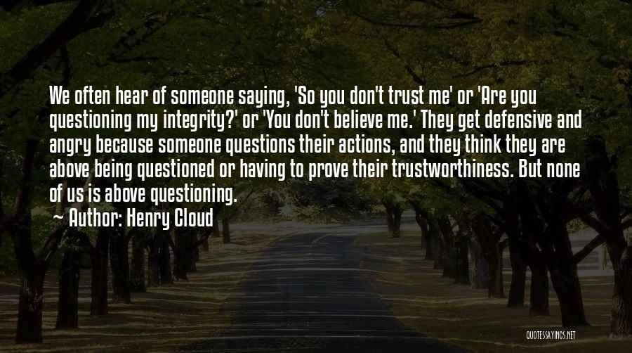 Actions And Trust Quotes By Henry Cloud