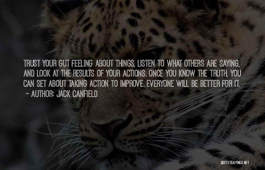 Actions And Trust Quotes By Jack Canfield
