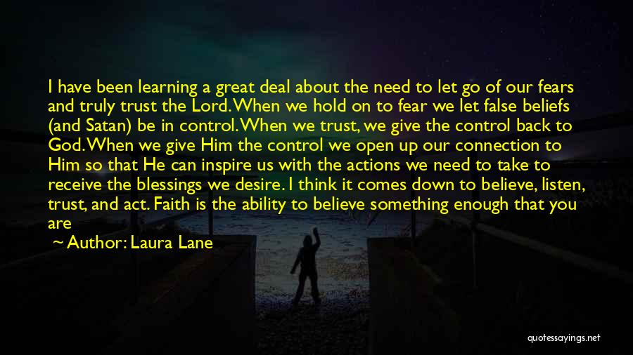 Actions And Trust Quotes By Laura Lane