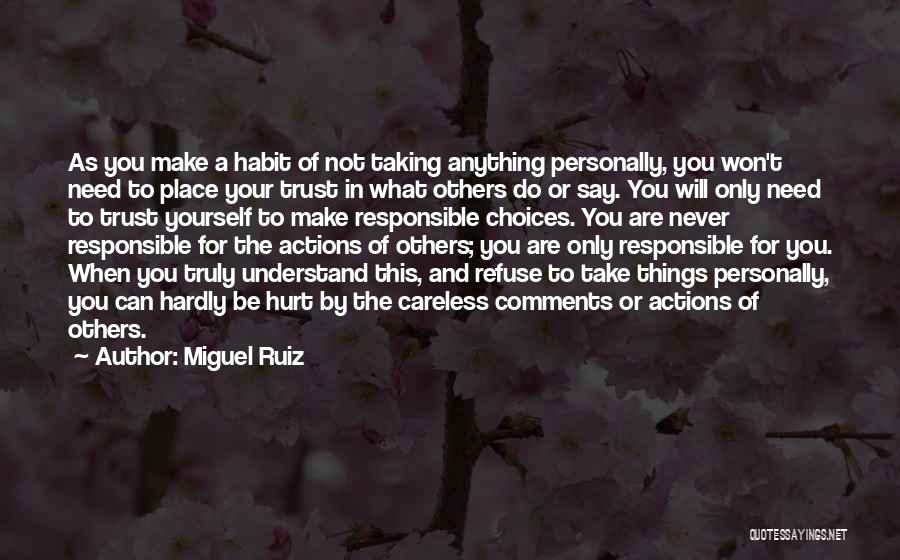 Actions And Trust Quotes By Miguel Ruiz