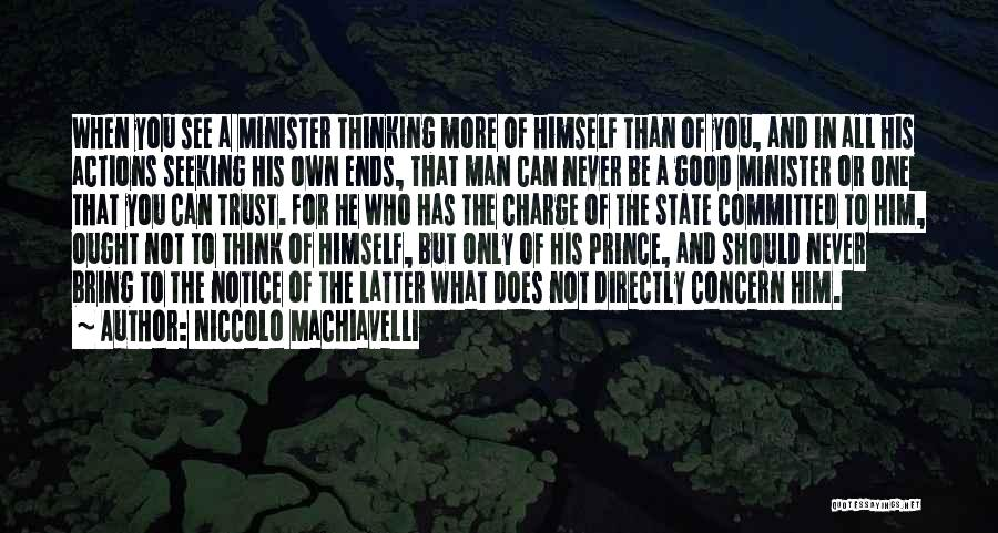 Actions And Trust Quotes By Niccolo Machiavelli