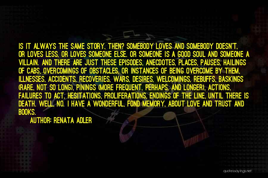 Actions And Trust Quotes By Renata Adler