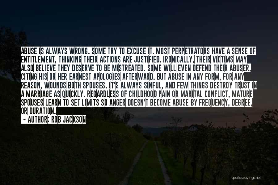 Actions And Trust Quotes By Rob Jackson