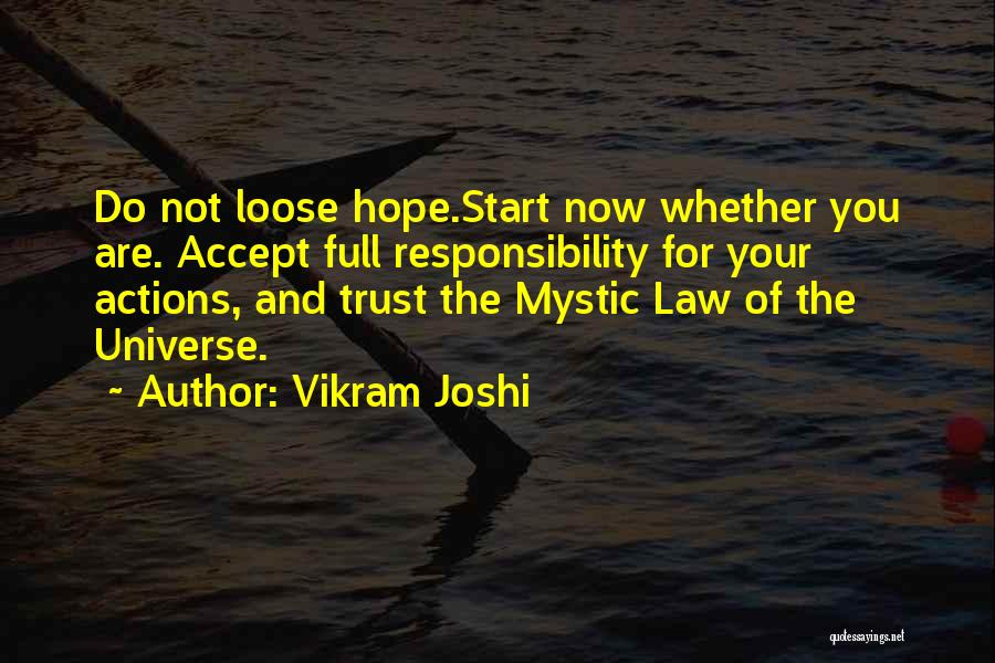 Actions And Trust Quotes By Vikram Joshi
