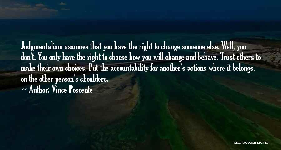 Actions And Trust Quotes By Vince Poscente