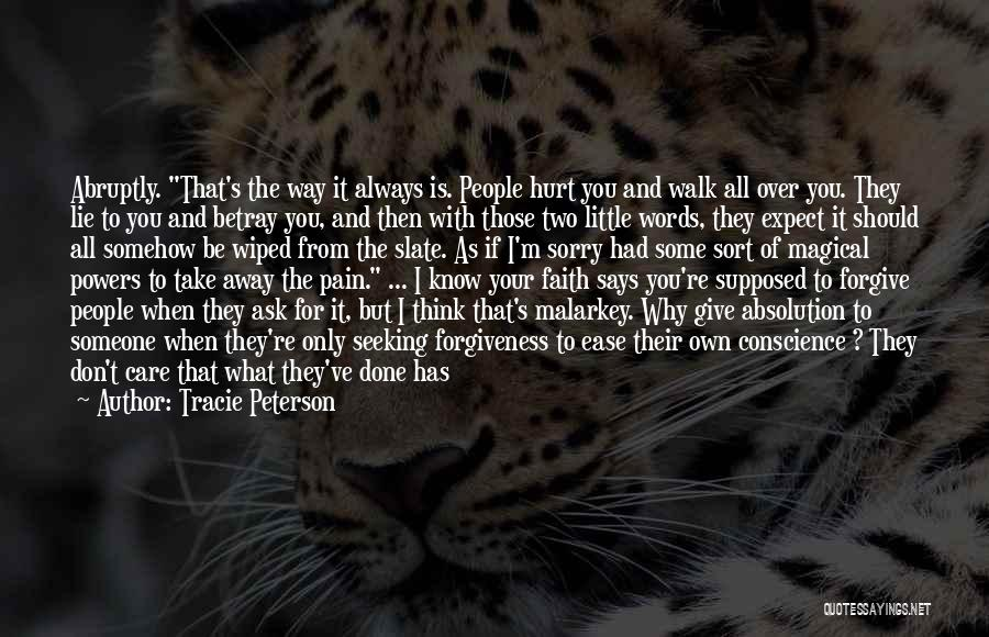 Actions Hurt More Than Words Quotes By Tracie Peterson