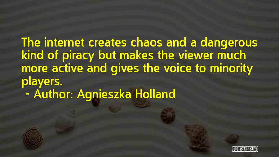 Active Voice Quotes By Agnieszka Holland