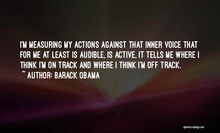 Active Voice Quotes By Barack Obama