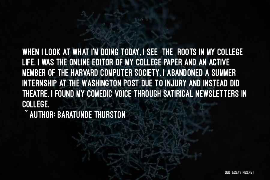 Active Voice Quotes By Baratunde Thurston