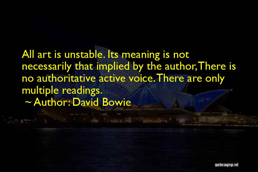 Active Voice Quotes By David Bowie