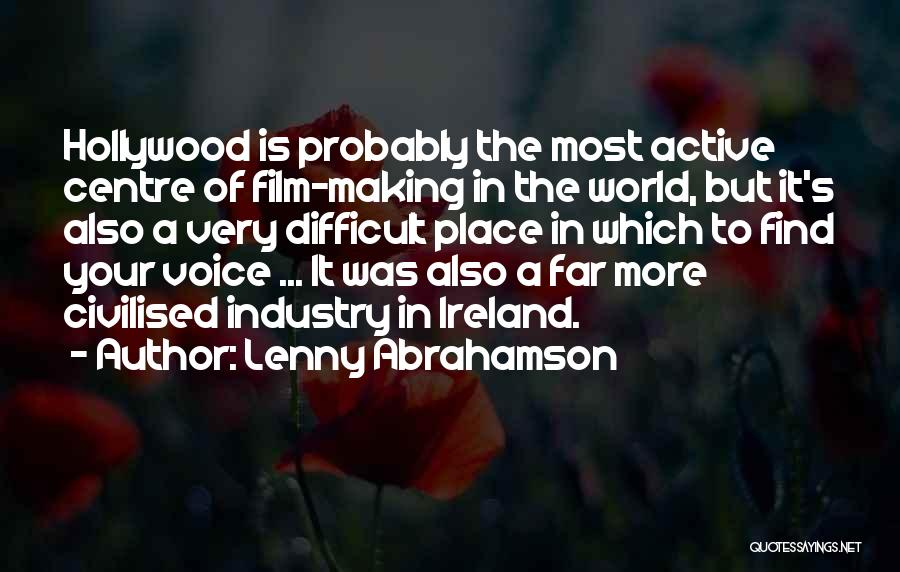 Active Voice Quotes By Lenny Abrahamson