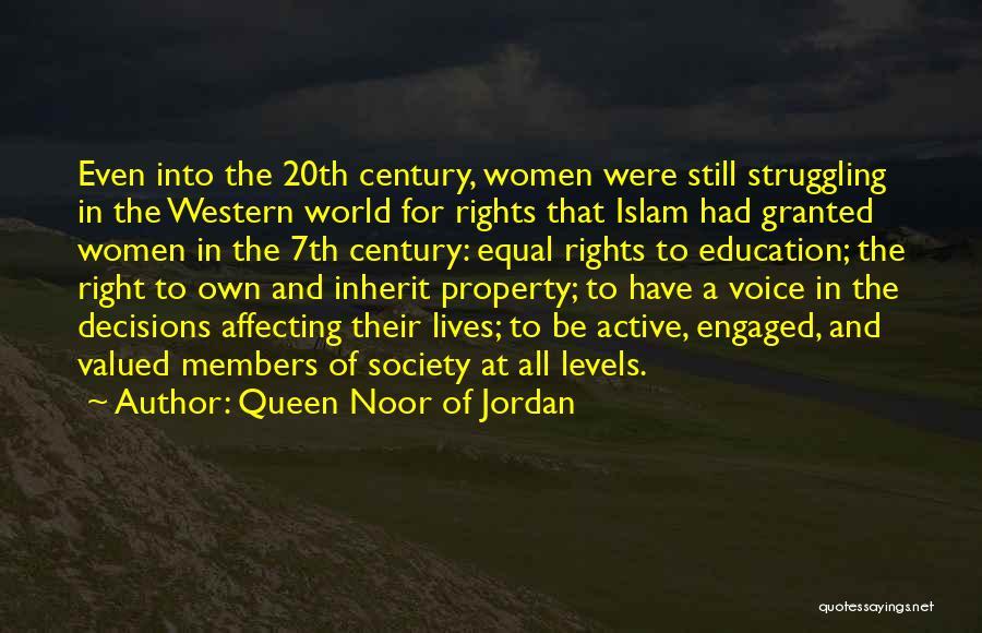 Active Voice Quotes By Queen Noor Of Jordan