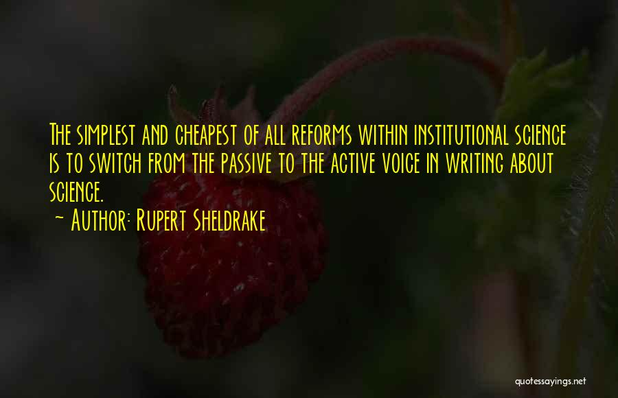 Active Voice Quotes By Rupert Sheldrake