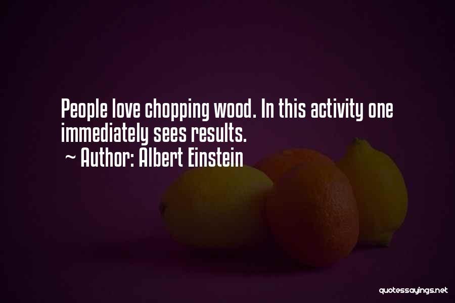 Activity Quotes By Albert Einstein
