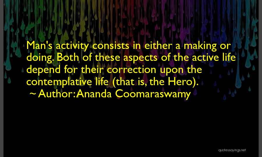 Activity Quotes By Ananda Coomaraswamy