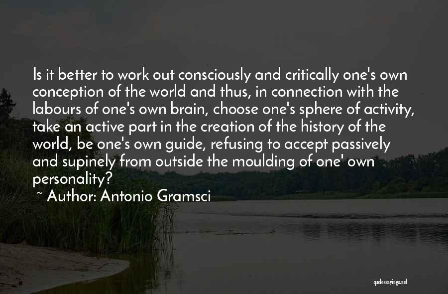 Activity Quotes By Antonio Gramsci