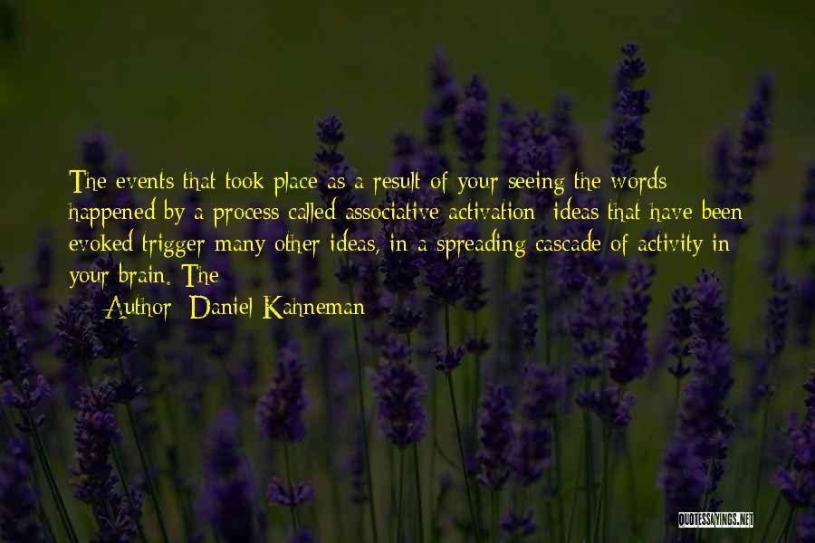 Activity Quotes By Daniel Kahneman
