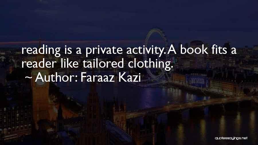 Activity Quotes By Faraaz Kazi