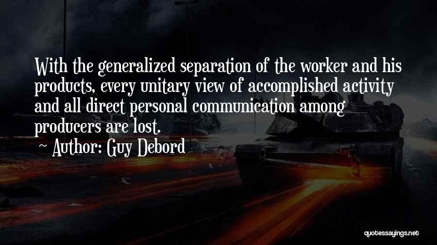 Activity Quotes By Guy Debord