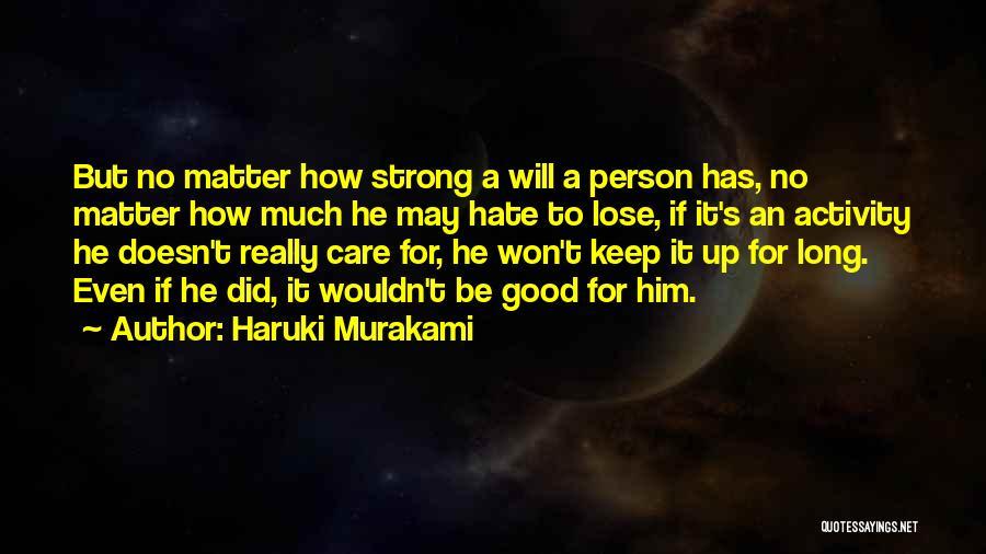 Activity Quotes By Haruki Murakami
