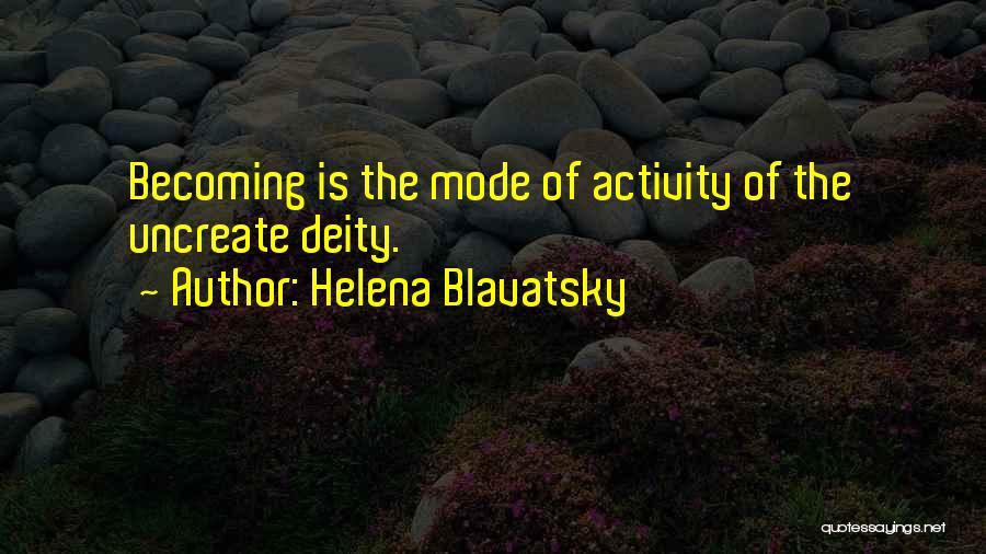 Activity Quotes By Helena Blavatsky