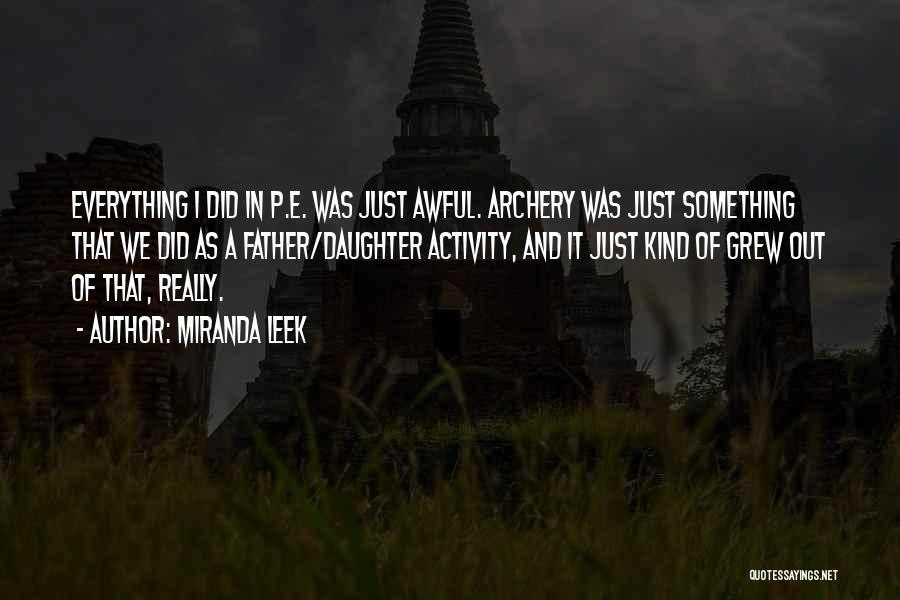 Activity Quotes By Miranda Leek
