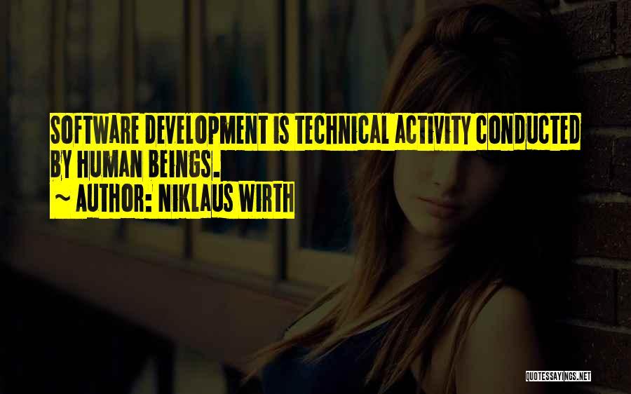 Activity Quotes By Niklaus Wirth