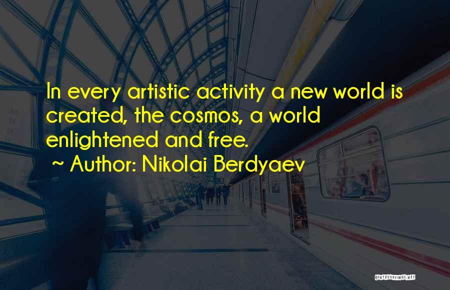 Activity Quotes By Nikolai Berdyaev
