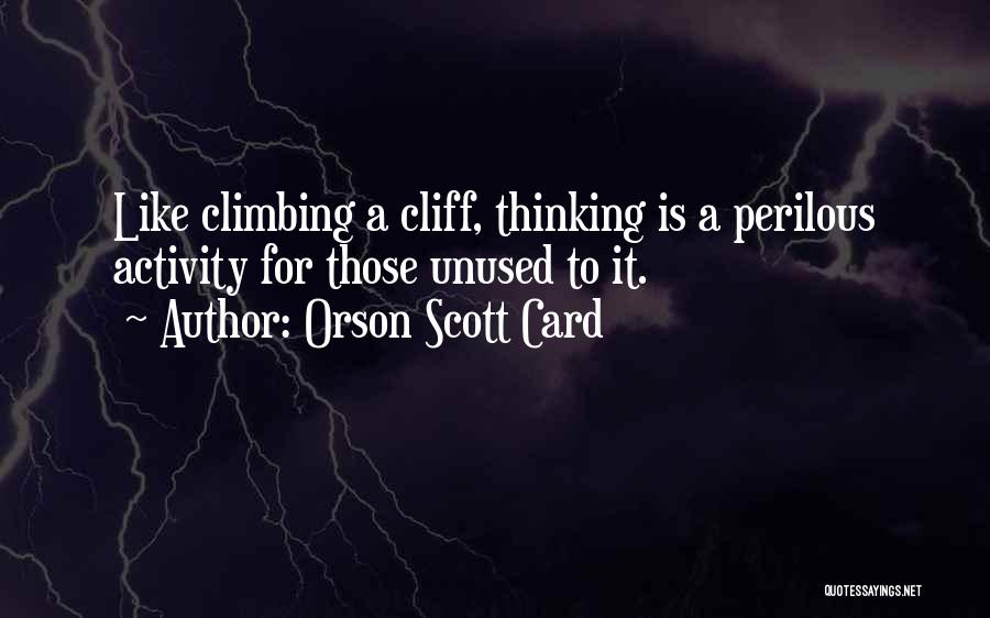 Activity Quotes By Orson Scott Card