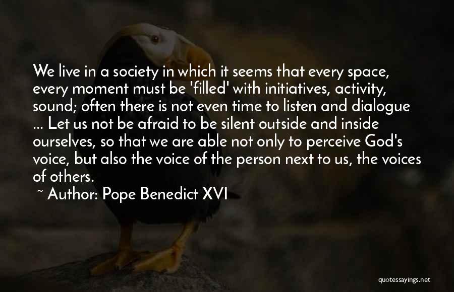 Activity Quotes By Pope Benedict XVI